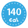 I'm only 140 calories per serving
