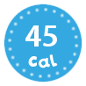 I'm only 45 calories per serving