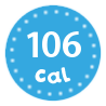 I'm only 106 calories per portion