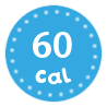 I'm only 60 calories per serving
