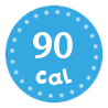 I'm only 90 calories per serving