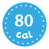 I'm only 80 calories per serving