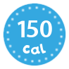 I'm only 150 calories per serving